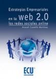 Estrategias empresariales en la Web 2.0. Las redes sociales Online
