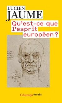 Qu'est-ce-que l'esprit européen ?