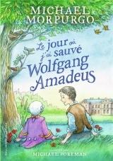 Le jour où j'ai sauvé Wolfgang Amadeus [Poche]