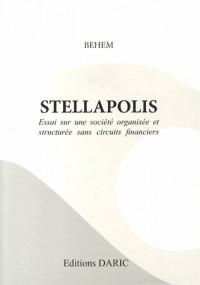 STELLAPOLIS : Essai sur une société organisée et structurée sans circuits financiers