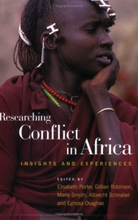 Researching Conflict in Africa: Insights And Experiences
