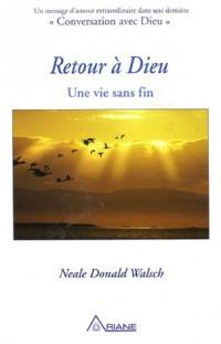 Retour à Dieu : Une vie sans fin