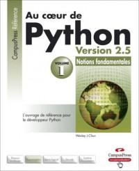 Au coeur de Python : Tome 1, Notions fondamentales