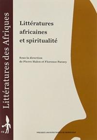 Littératures Africaines et Spiritualité