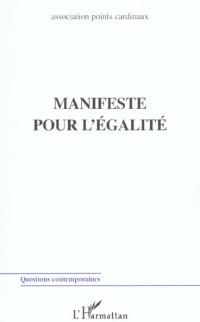 MANIFESTE POUR L'EGALITE