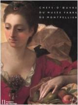 CHEFS-D'OEUVRE DU MUSÉE FABRE DE MONTPELLIER. Catalogue d'exposition