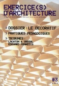 Exercice(S) d'Architecture L3 - la Revue Annuelle de l'Ecolenationale Superieure d'Architecture de B