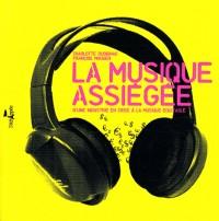 La musique assiégée