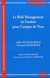 Risk Management en Gestion pour Compte de Tiers