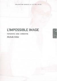 L'impossible image : Photographie, danse, chorégraphie
