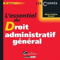 L'essentiel du Droit administratif général