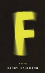 F: A Novel