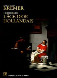 Ilone et George Kremer, Heritiers de l'Age d'Or Hollandais