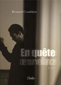 En quête de surveillance