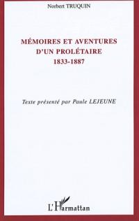 Mémoires et aventures d'un prolétaire (1833-1887)