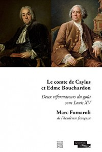 Edmé Bouchardon et le comte de Caylus