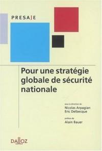 Pour une stratégie globale de sécurité nationale - 1ère édition