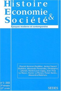 Histoire Economie et Société, N° 3/2003, 3e trimes : Histoire Economie et Société