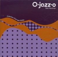 O Jazz O/1cd/Prix Cons.23,10 Eur Ttc
