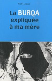 La burqa expliquée à ma mère