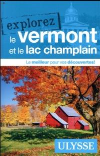Explorez le Vermont et le Lac Champlain