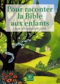L'Ancien testament et Jésus Christ racontés aux enfants