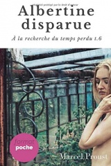 Albertine disparue: Albertine disparue, originellement titré La Fugitive, est le sixième tome de À la recherche du temps perdu de Marcel Proust, paru en 1925 à titre posthume.