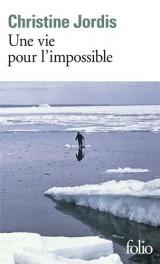 Une vie pour l'impossible [Poche]