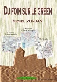 Du Foin Sur le Green - Collection le Net au Pré