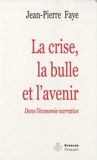 La crise, la bulle et l'avenir : Dans l'économie narrative