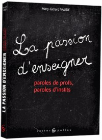 Passion d'enseigner