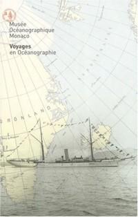Voyages en océanographie : Monaco, Musée océanographique.
