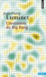 L'invention du big bang [Poche]