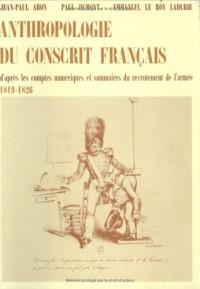 Anthropologie du conscrit français d'après les comptes numériques et sommaires du recrutement de l'armée, 1819-1826