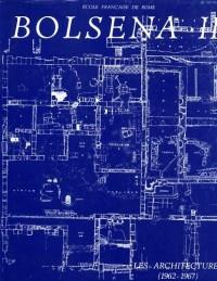 Fouilles de l'Ecole française de Rome à Bolsena (Poggio Moscini) : Tome 2, Les Architectures