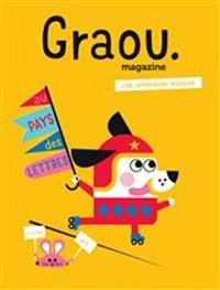 Magazine Graou N 1 - au Pays des Lettres