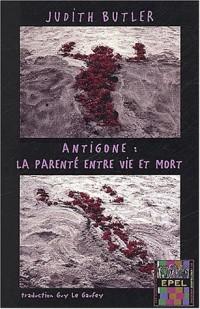 Antigone,la parenté entre vie et mort