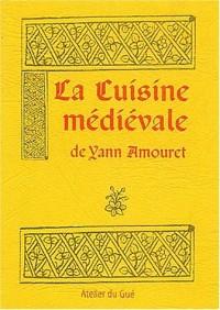 La cuisine médiévale