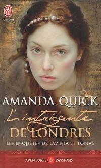 Les enquêtes de Lavinia et Tobias, Tome 1 : L'intrigante de Londres