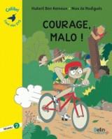 Courage, Malo ! : Niveau 2 [Poche]
