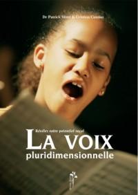 La voix pluridimensionnelle : Révélez votre potentiel vocal