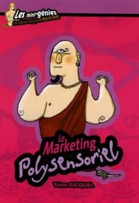 Le Marketing polysensoriel