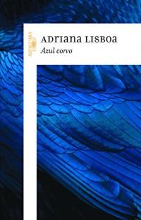 Azul Corvo (Em Portuguese do Brasil)