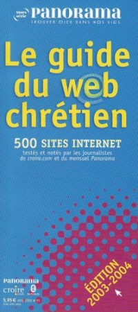 Guide des sites web chretiens 2ed hs panorama mars 2003