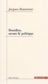 Bourdieu, savant et politique