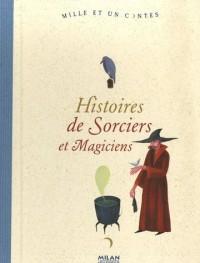 Histoires de Sorciers et de Magiciens