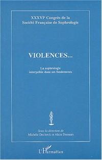 Violences... : La sophrologie interpellée dans ses fondements