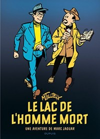 Marc Jaguar - tome 1 - Le lac de l'Homme-mort (Réédition)