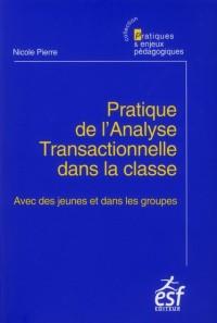 Pratique de l Analyse Transactionnelle Dans la Classe