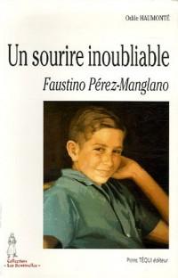 Un sourire inoubliable : Faustino Pérez-Manglano (1946-1963)